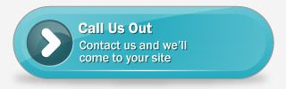 Call Us Out - Contact us and we'll come to your site